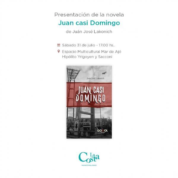 Se presentará en Mar de Ajó la novela policial: Juan casi Domingo