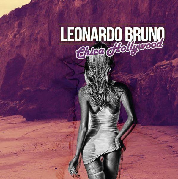 Ver detalles de Videoclip oficial de Chica Hollywood de Leonardo Bruno